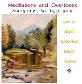 Meditations and Overtones – Margaret Mills, piano